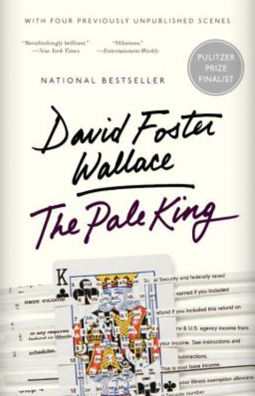 The Pale King — David Foster Wallace